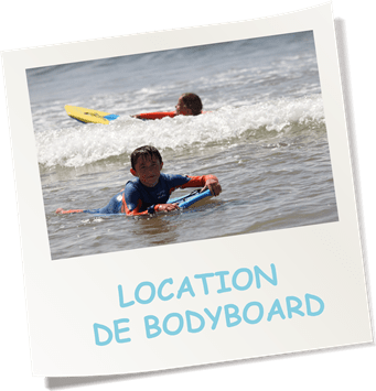 LOCATION PLANCHE DE BODYBOARD